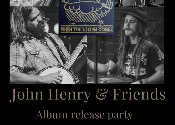 John Henry CD Release with special guests