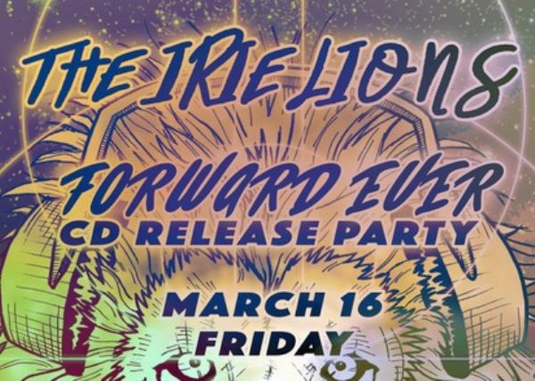 The Irie Lions (CD Release Party) with Special Guests Ponder The Albatross and DJ HOD-I