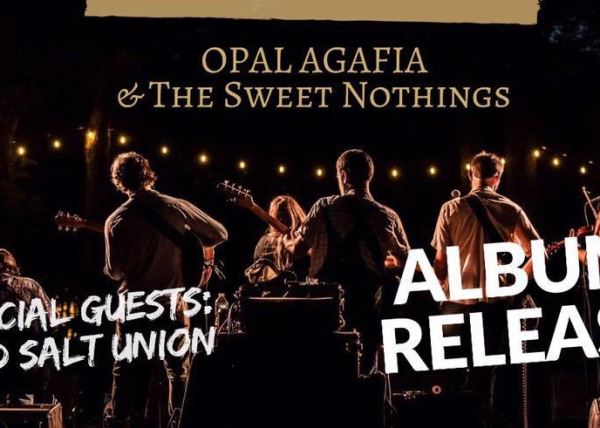 Opal Agafia & The Sweet Nothings (Album Release Party)