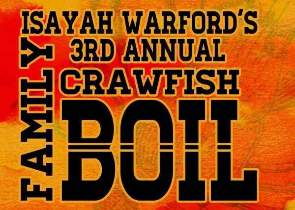 Isayah Warford's 3rd Annual Crawfish Boil