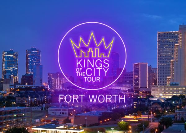 Kings of The City Tour - Ft. Worth